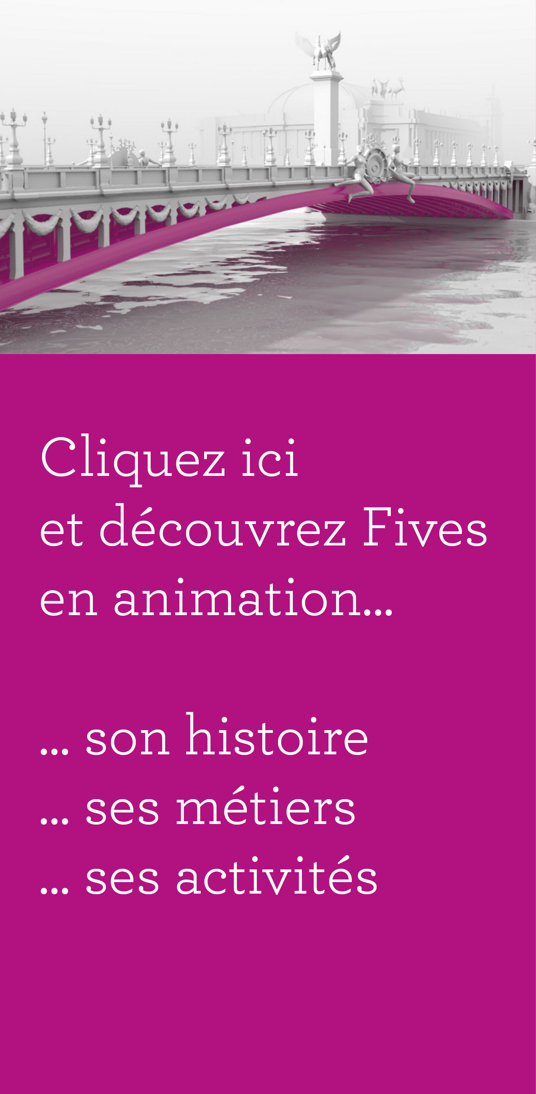 Visuel Animations vertical FR-FIVES Fives Group