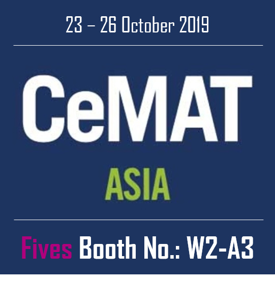 Fives at CeMAT Asia 2019