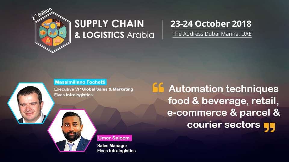 Supply Chain   Logistics Arabia 2018-FIVES